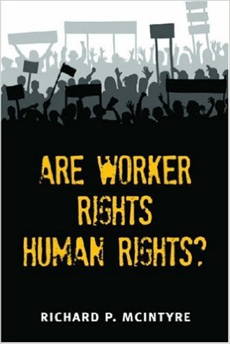 Are Workers Rights Human Rights?